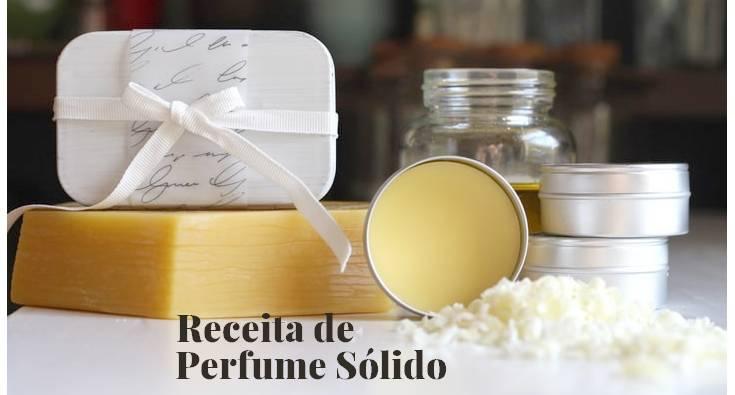Aprenda a Fazer Perfume Sólido