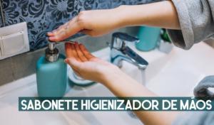 sabonete higienizador de maos
